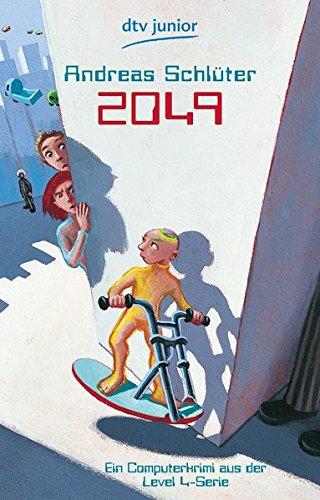 2049: Ein Computerkrimi aus der Level 4-Serie