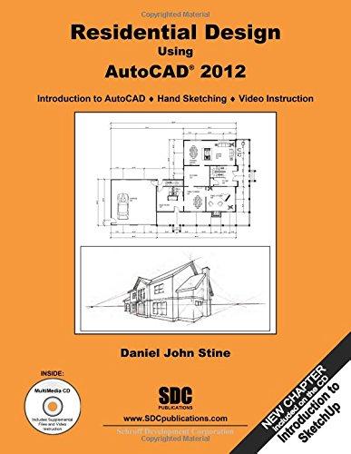 Residential Design Using AutoCAD 2012