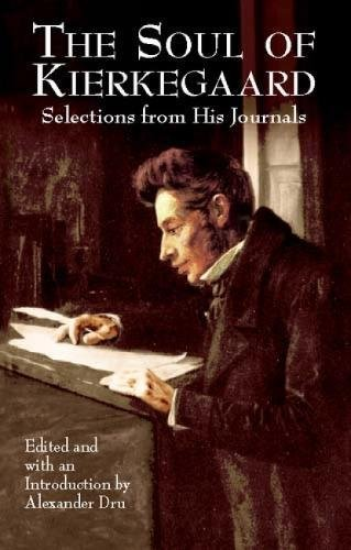 The Soul of Kierkegaard: Selections from His Journals pdf epub