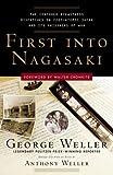 First into Nagasaki, George Weller, 0307342026