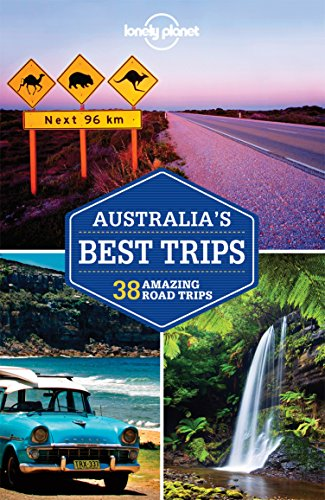 Lonely Planet Australia's Best Trips (Travel - To Bay Byron Guide