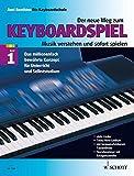 Der neue Weg zum Keyboardspiel, Band 1. Die Keyboardschule für alle einmanualigen Modelle mit Begleitautomatik und Rhythmusgerät, für den Einstieg ins. Tastenspiel, für Unterricht und Selbststudium