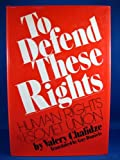 To Defend These Rights, Valery Chalidze, 0394487257