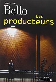 Les producteurs, Bello, Antoine