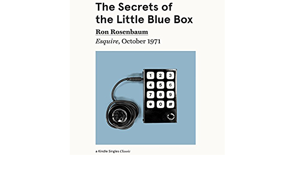 The Secrets of the Little Blue Box: Esquire, October 1971 ...