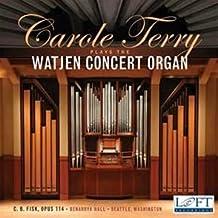 Carole Terry plays the Watjen Concert Organ