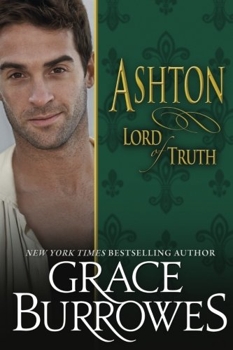 Ashton: Lord Of Truth (Lonely Lords) (Volume 13)