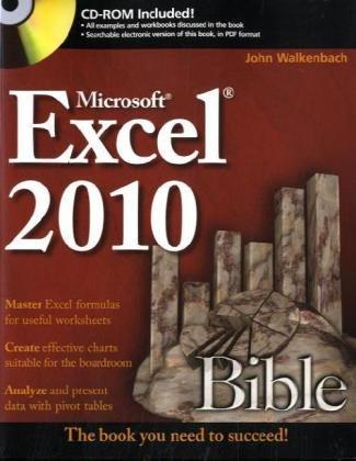 Excel 2010 Bible by John Walkenbach, Publisher : Wiley
