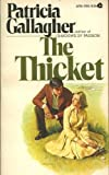The Thicket, Patricia Gallagher, 0380015781