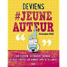 Deviens # jeune auteur (French Edition)