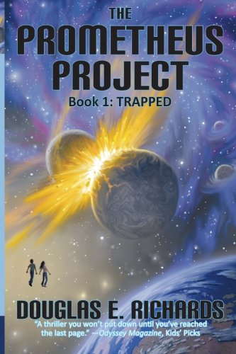 The Prometheus Project: Trapped (Volume 1)