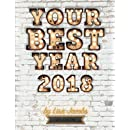 Your Best Year 2018: Life Edition