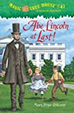 Front cover for the book Magic Tree House #47: Abe Lincoln at Last! by Mary Pope Osborne