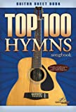 Top 100 Hymns, Hal Leonard Corporation Staff, 159802129X