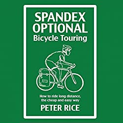 Spandex Optional Bicycle Touring