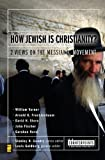 How Jewish Is Christianity?, Louis Goldberg, 0310244900