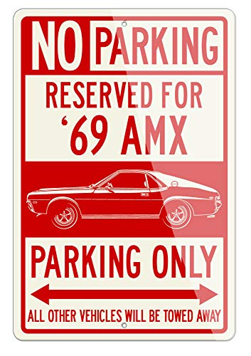 Legend Lines AMC AMX 1969 Coupe Reserved Parking Only Aluminum Sign - 12 18 inches (1, Large) - Great American Classic Car Gift