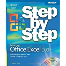 Microsoft® Office Excel® 2007 Step by Step by Curtis Frye D. (Jan 10 2007)