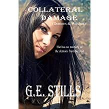Collateral Damage (Demons & Witches Book 3)