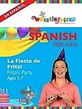 Spanish for Kids: La Fiesta de Fritzi (Fritzi's Birthday)