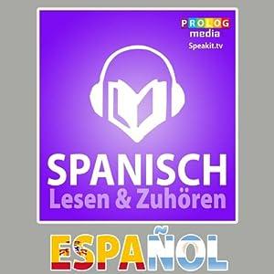 Spanischer Sprachführer: Lesen & Zuhören [Spanish Phrasebook: Reading & Listening] Audiobook