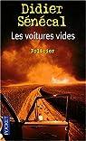 Les voitures vides : Une enquête du Commissaire Lediacre par Sénécal