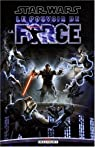 Star Wars - Le Pouvoir de la Force, tome 1 par Williams