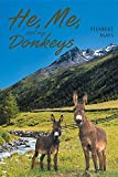 Download He, Me, and My Donkeys in PDF ePUB Free Online