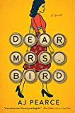 Dear Mrs. Bird: A Novel by  AJ Pearce in stock, buy online here