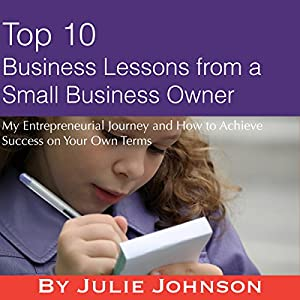 Top 10 Business Lessons from a Small Business Owner Audiobook