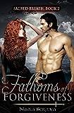 Fathoms of Forgiveness (Sacred Breath Book 2)