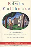 img - for Edwin Mullhouse: The Life and Death of an American Writer 1943-1954 by Jeffrey Cartwright book / textbook / text book