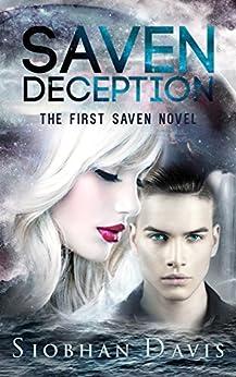 Saven Deception: Sci-Fi Alien Romance (The Saven Series Book 1) by [Davis, Siobhan]