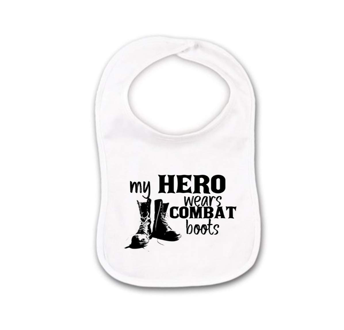 My Hero Wears Combat Boots Military Baby Bib or Burp Cloth For Future Soldier