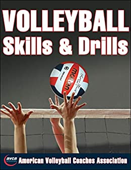 Volleyball Skills & Drills by [American Volleyball Coaches Association (AVCA)]