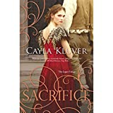 Sacrifice: The Legacy Trilogy, Book 3
