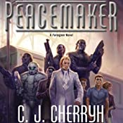 Peacemaker: Foreigner Sequence 5, Book 3 | C. J. Cherryh
