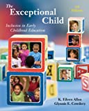 Bundle: the Exceptional Child: Inclusion in Early Childhood Education, 7th + WebTutor? on WebCT? with EBook on Gateway Printed Access Card : The Exceptional Child: Inclusion in Early Childhood Education, 7th + WebTutor? on WebCT? with EBook on Gateway Printed Access Card, Allen and Allen, Eileen K., 1111653968