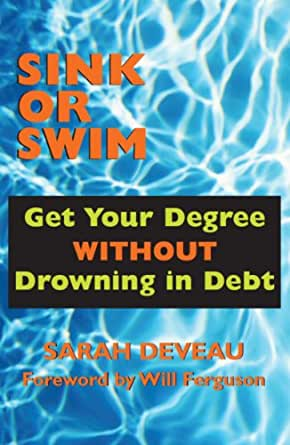 Amazon Com Sink Or Swim Get Your Degree Without Drowning