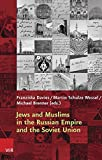 img - for Jews and Muslims in the Russian Empire and the Soviet Union (Religiose Kulturen Im Europa Der Neuzeit) book / textbook / text book