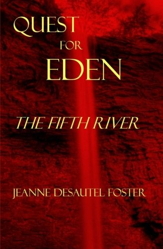 The Fifth River: Quest for Eden Book Two pdf