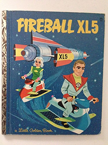 Fireball XL5 (A little golden book)