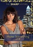 Make Something of It, Stephanie Moore, 1467744883