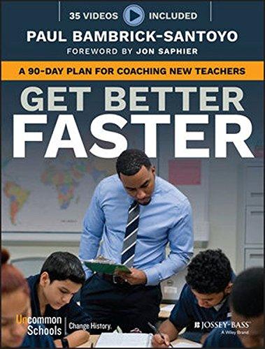 Teacher Plan (Get Better Faster: A 90-Day Plan for Coaching New Teachers)