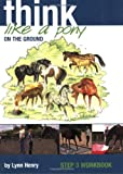 Think Like a Pony on the Ground, Lynn Henry, 1905693125
