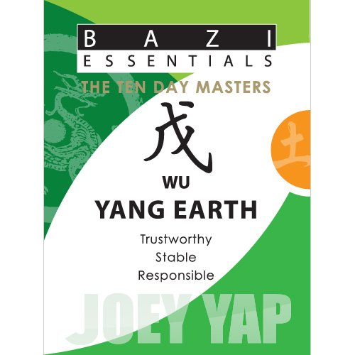 Bazi Essentials Series-Meet your Day Master and get to know yourself!: Wu (Yang) Earth