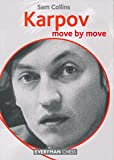 Karpov: Move By Move-Sam Collins