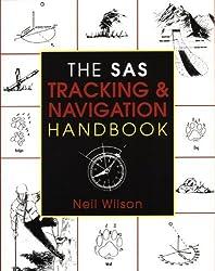 The SAS Tracking & Navigation Handbook by Neil Wilson (2002) Paperback
