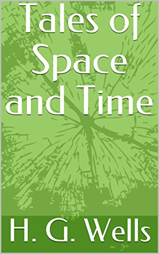 Tales of Space and Time (Annotated)