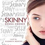 Skinny | Donna Cooner
